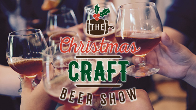 Christmas Craft Beer Show Friday  December